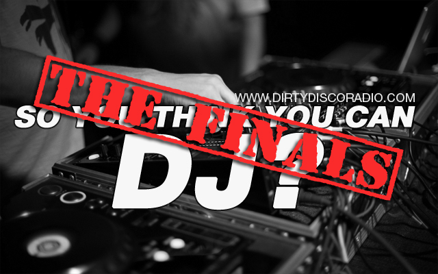 So you think you can DJ