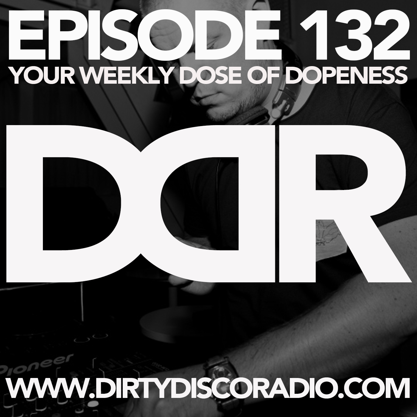 dirty disco radio 132