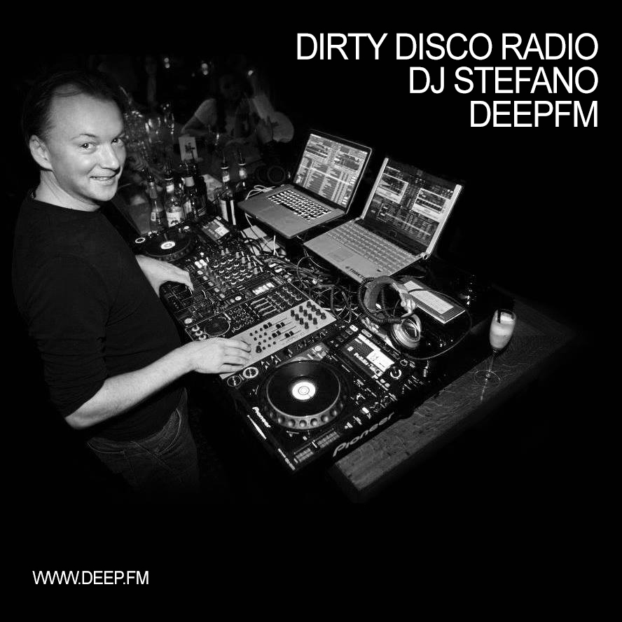 DJ Stefano - DeepFM Dirty Disco Radio