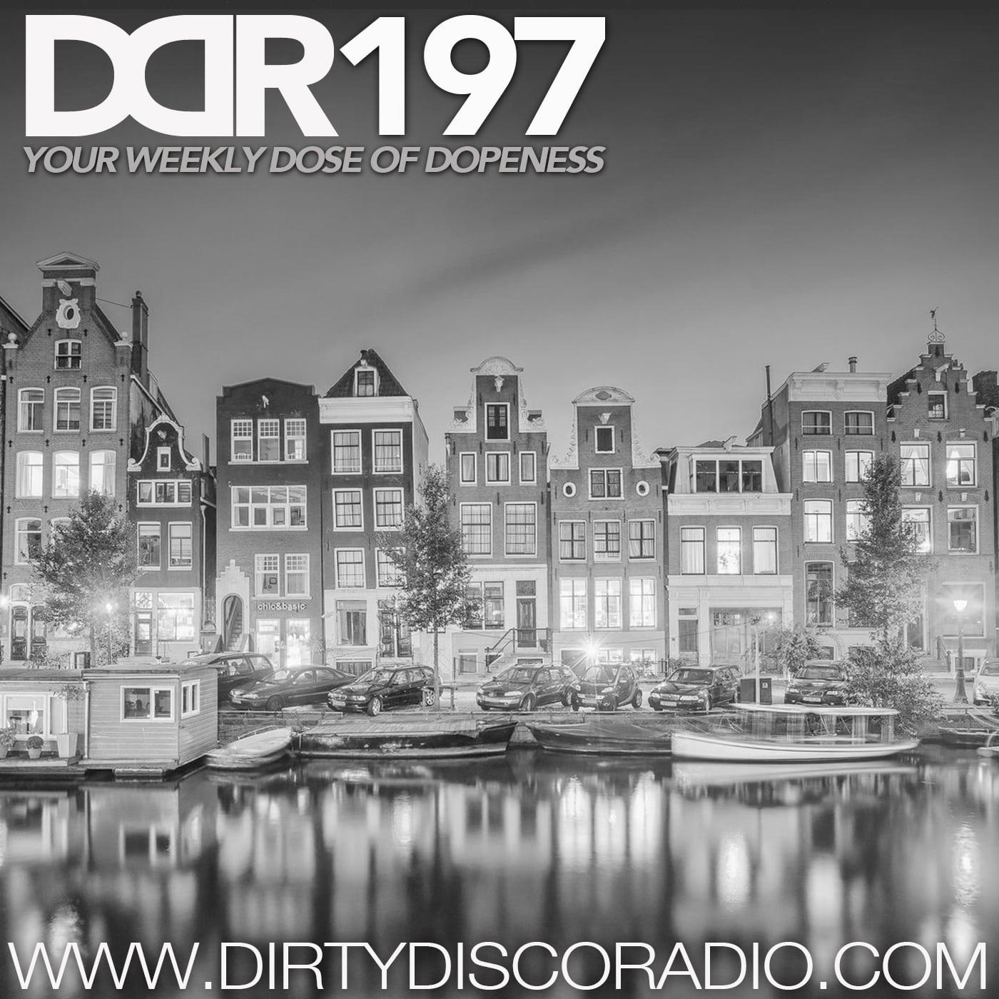 Dirty Disco Radio 197