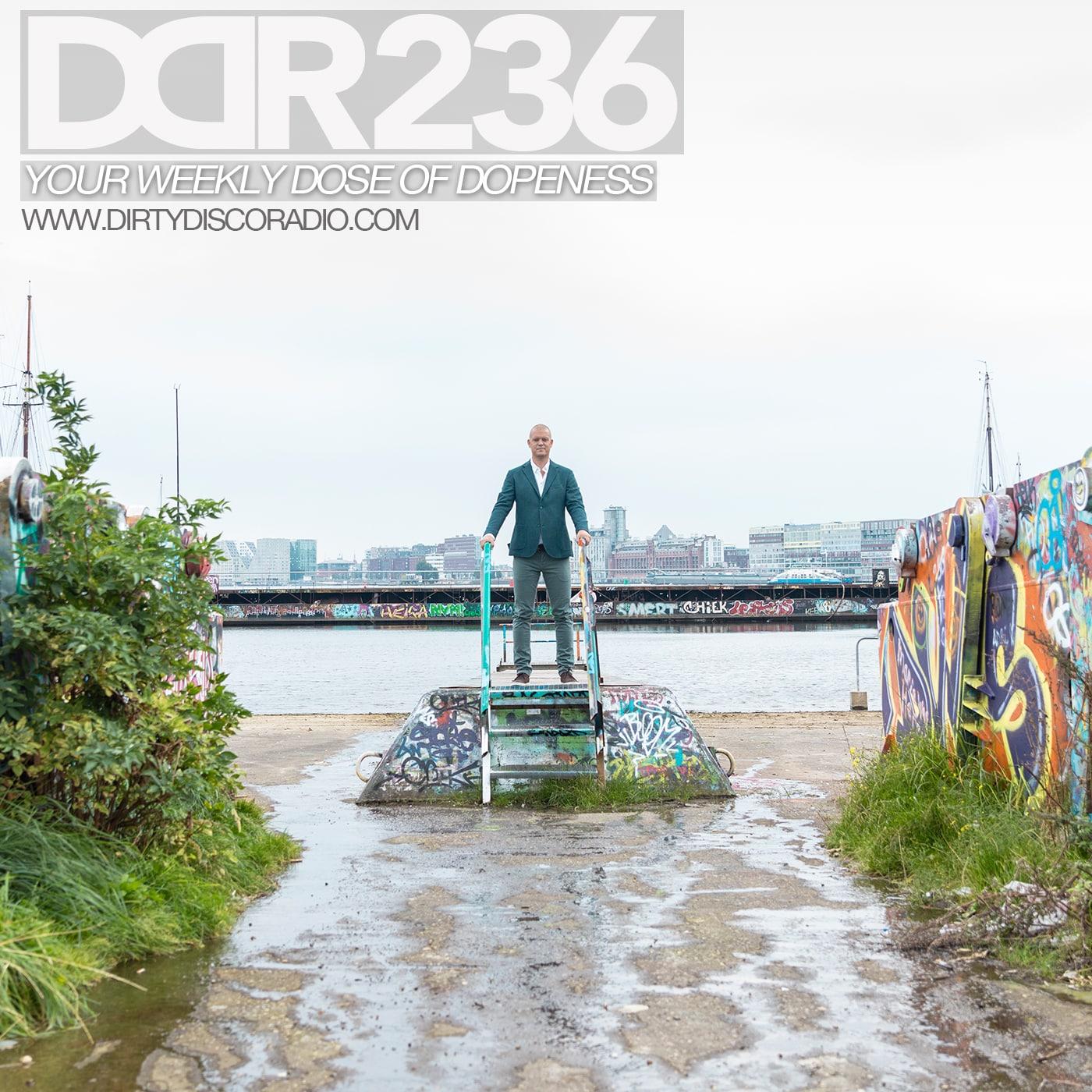 Dirty Disco Radio 236