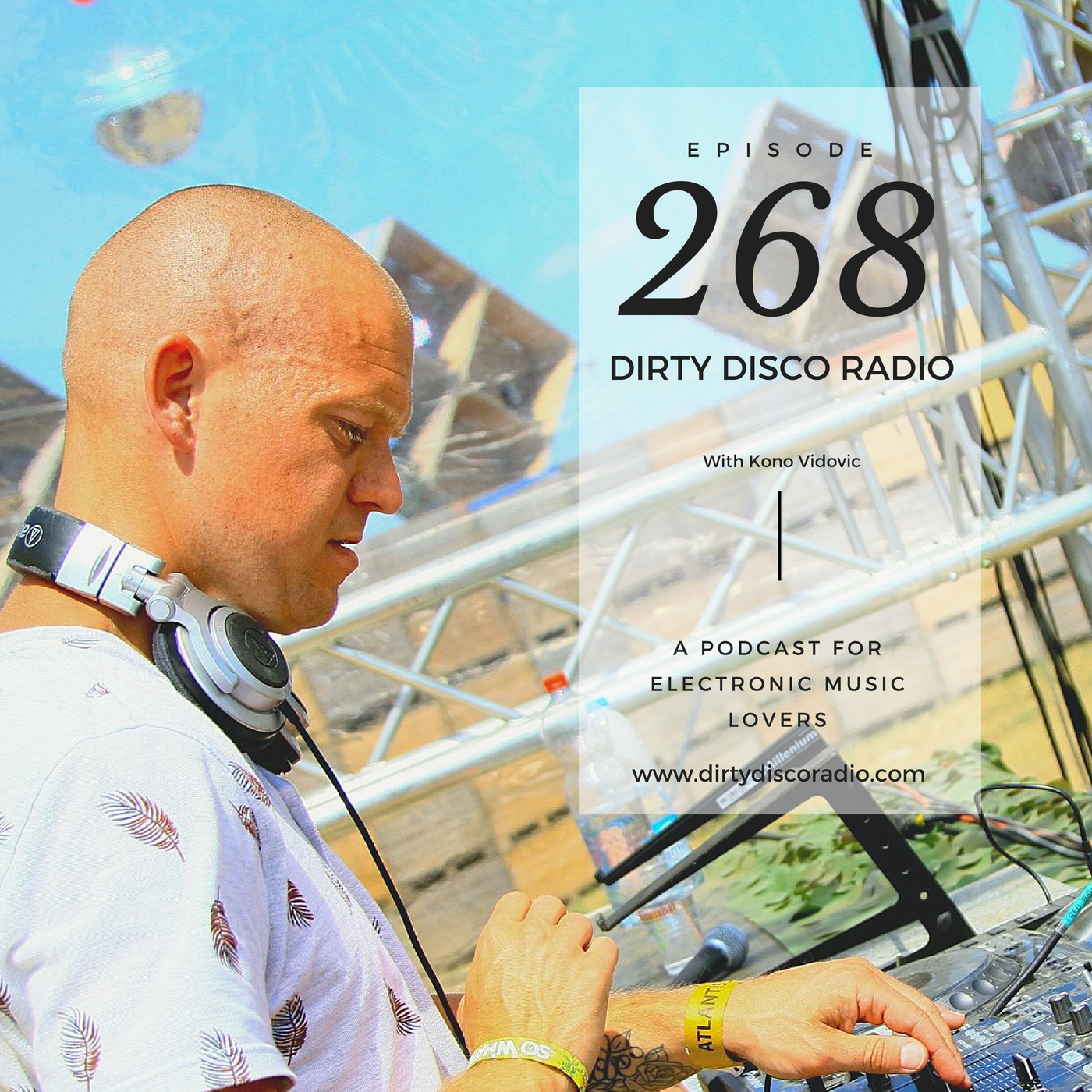 Disco Edits, House Music & DJ Talks - Dirty Disco Radio 268