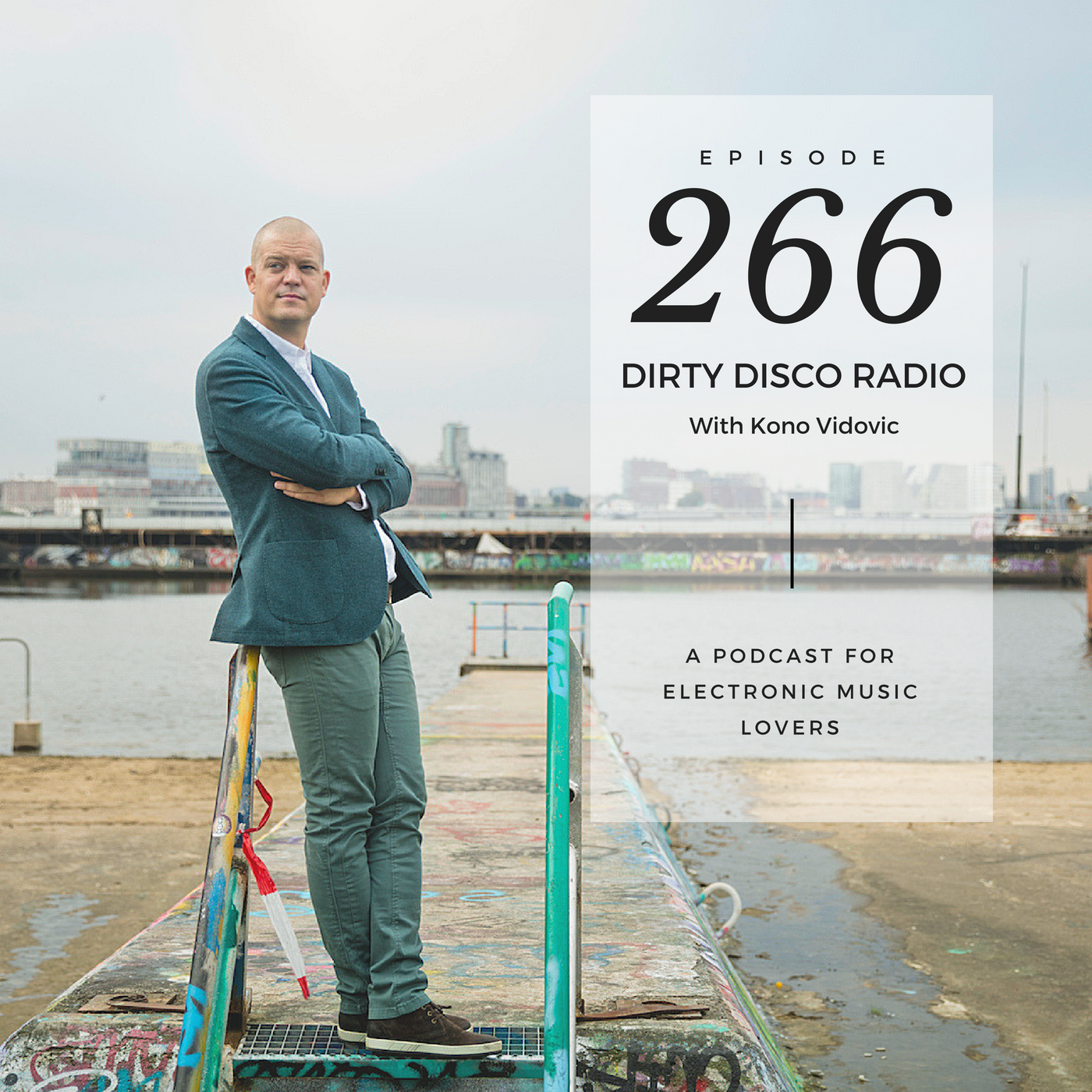 Deep Disco House Yourself - Dirty Disco Radio 266 With Kono Vidovic