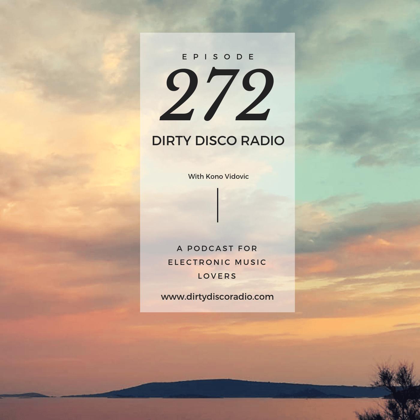Deep in the house - Dirty Disco Radio 272