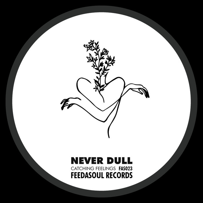 Never Dull - Catching Feelings EP
