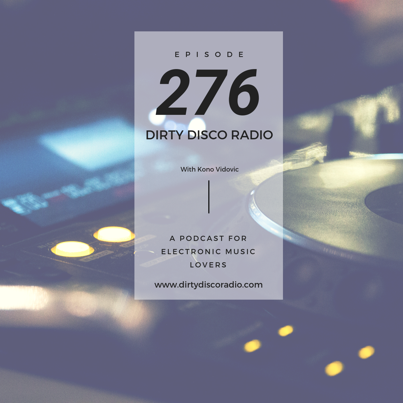 Disco & Deep Dirty Disco 276