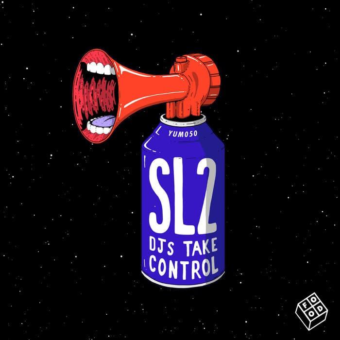 SL 2 - DJs Take Control