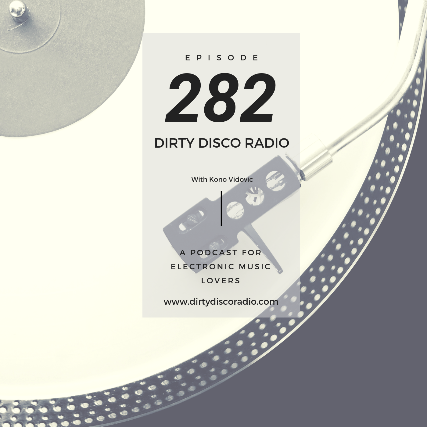 Digital, vinyl or cassette music - Dirty Disco 282