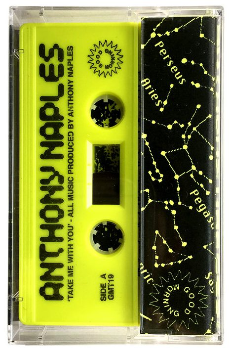 Anthony Naples - Take Me With You cassette