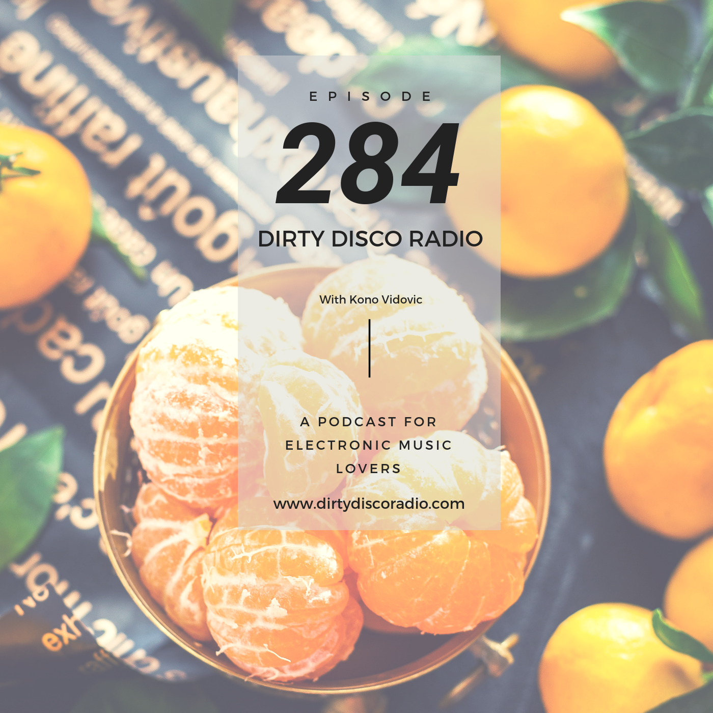 What about Mandarins? Dirty Disco 284