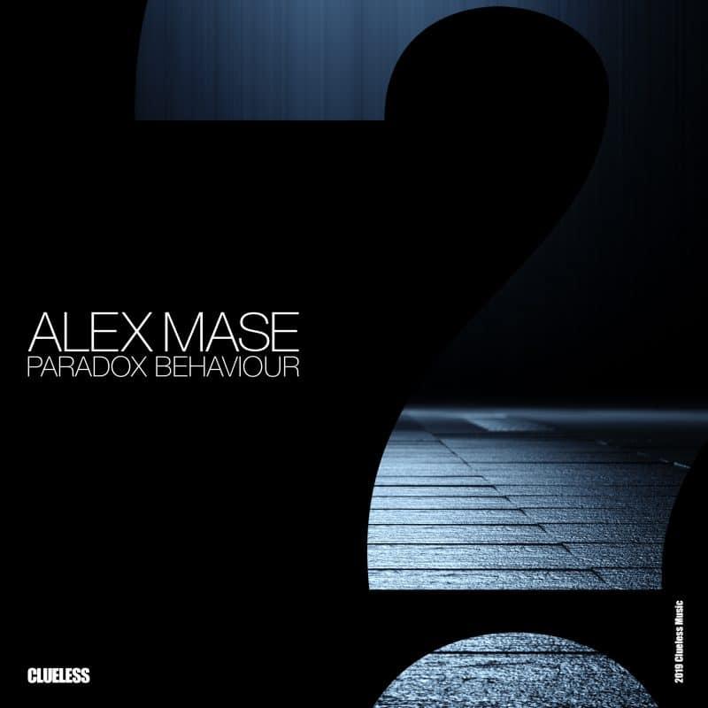 Alex Mase - Paradox Behaviour
