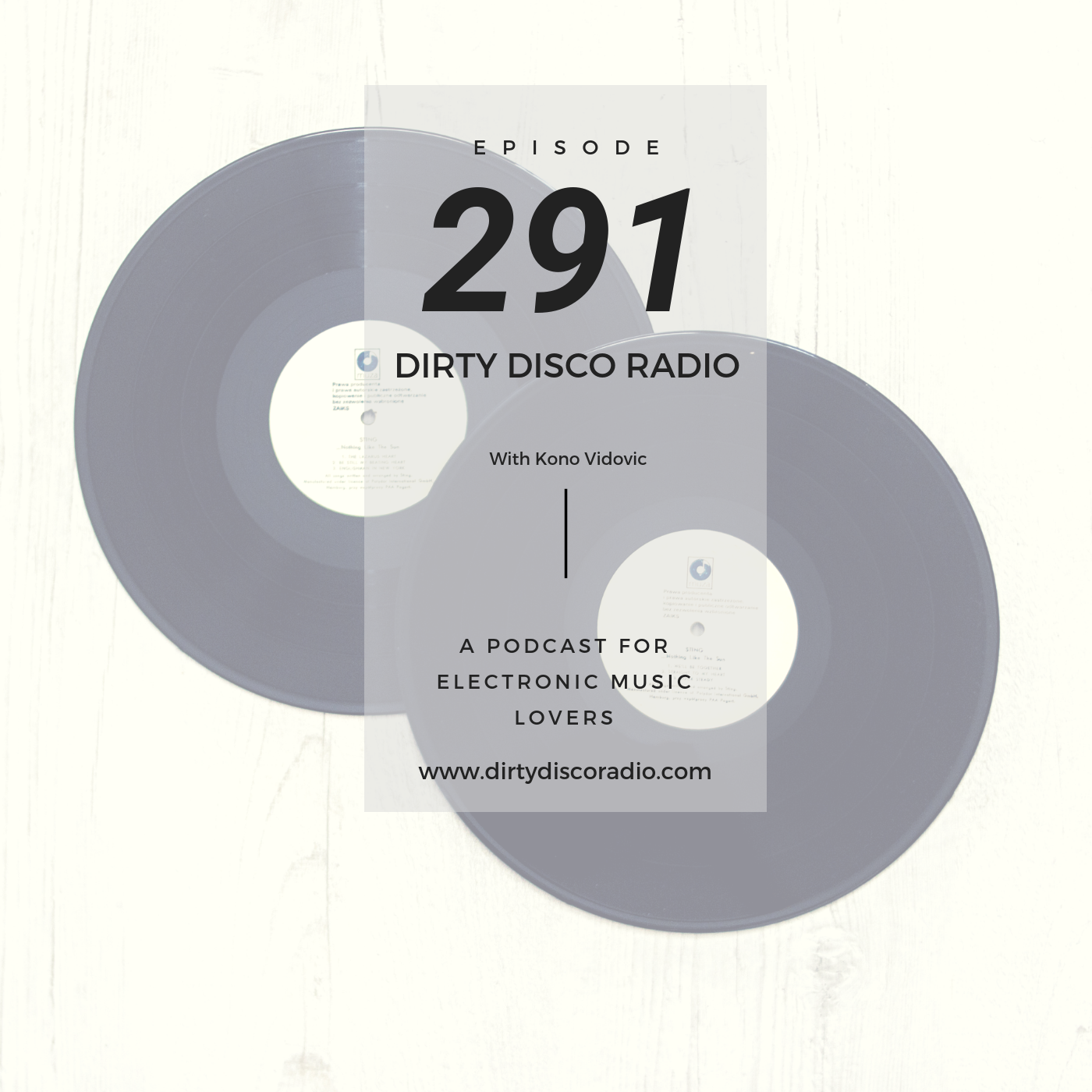Music For DJ's & Music Lovers - Dirty Disco 291