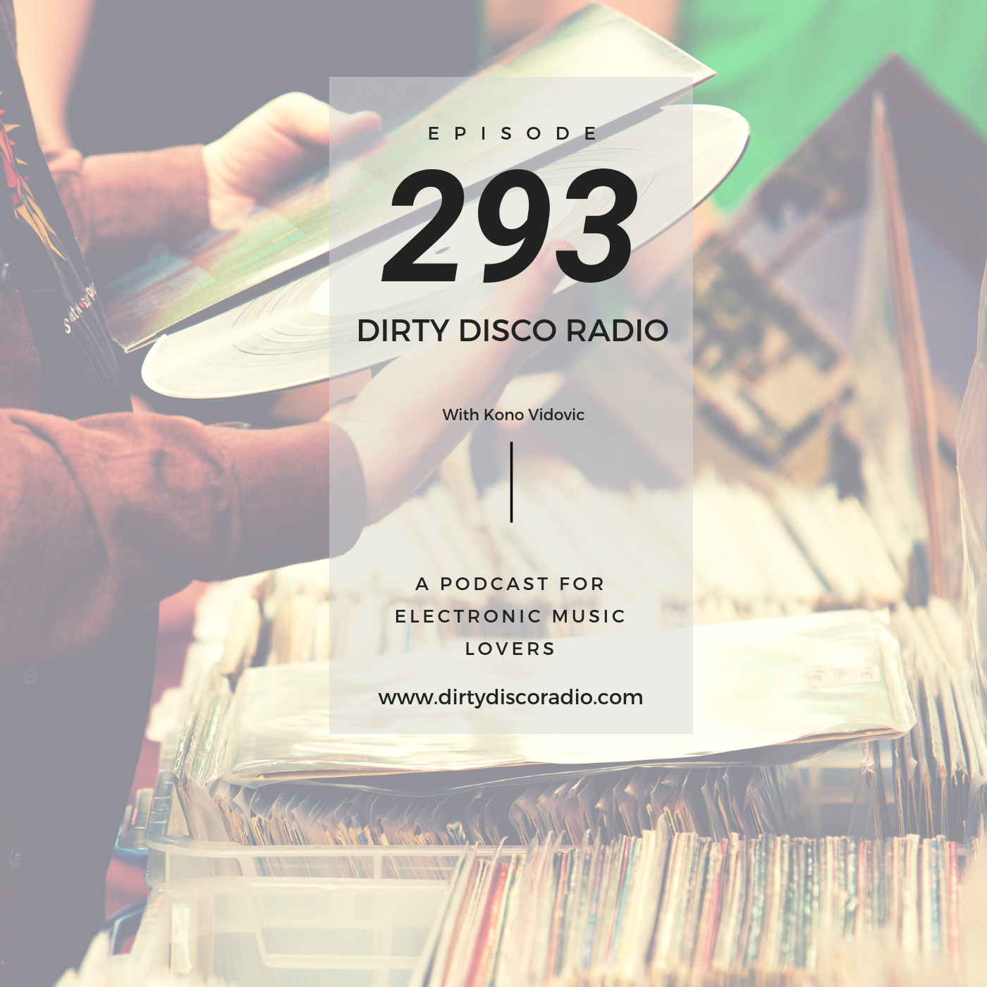 Weekly mixed playlist - Dirty Disco 293
