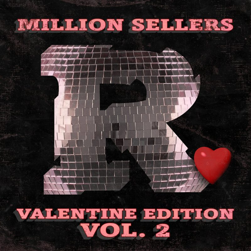The Reflex - Million Sellers Valentine Edition Vol 2 - Electronic Music Podcast