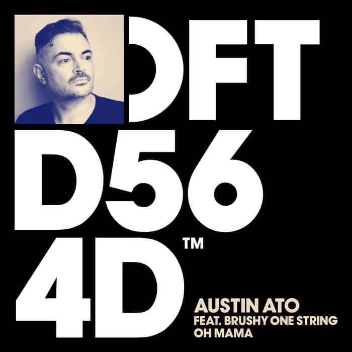 Austin Ato - Oh Mama