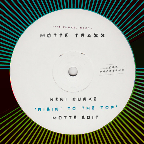 Keni Burke - Risin' To The Top (Motte Edit)