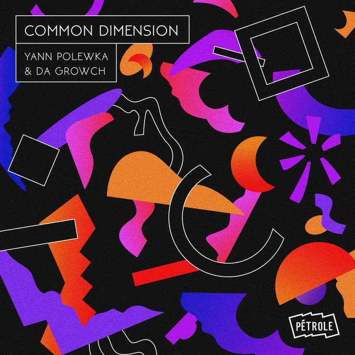 Yann Polewka & Da Growch - Common Dimension