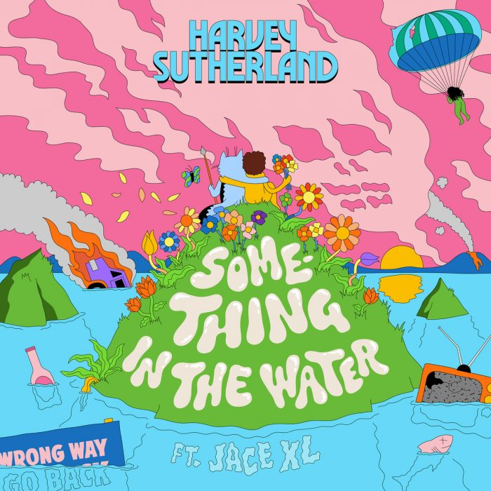 Harvey Sutherland - Something In The Water