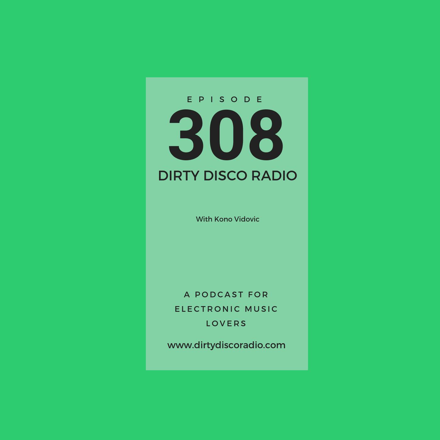 Unalloyed Pleasure - Dirty Disco 308