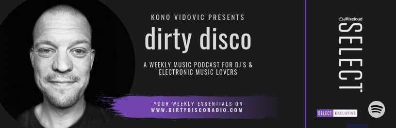 20 deep house essentials - Dirty Disco 315