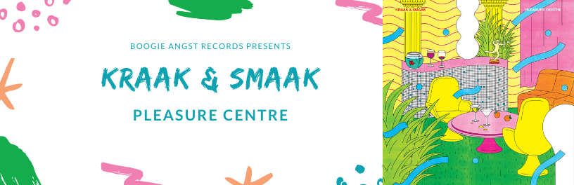 Kraak & Smaak - Pleasure Centre