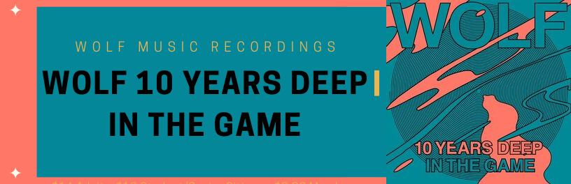New music selections - Wolf 10 Years Deep IN The Game