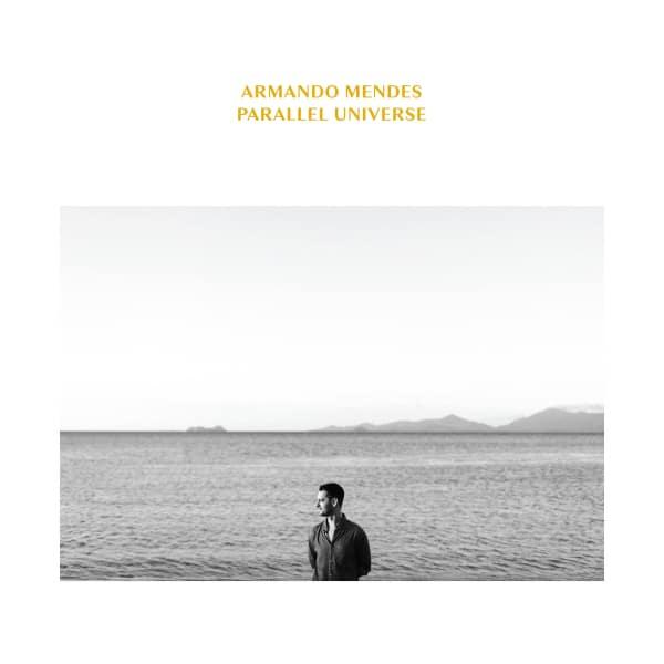Armando Mendes - Parallel Universe