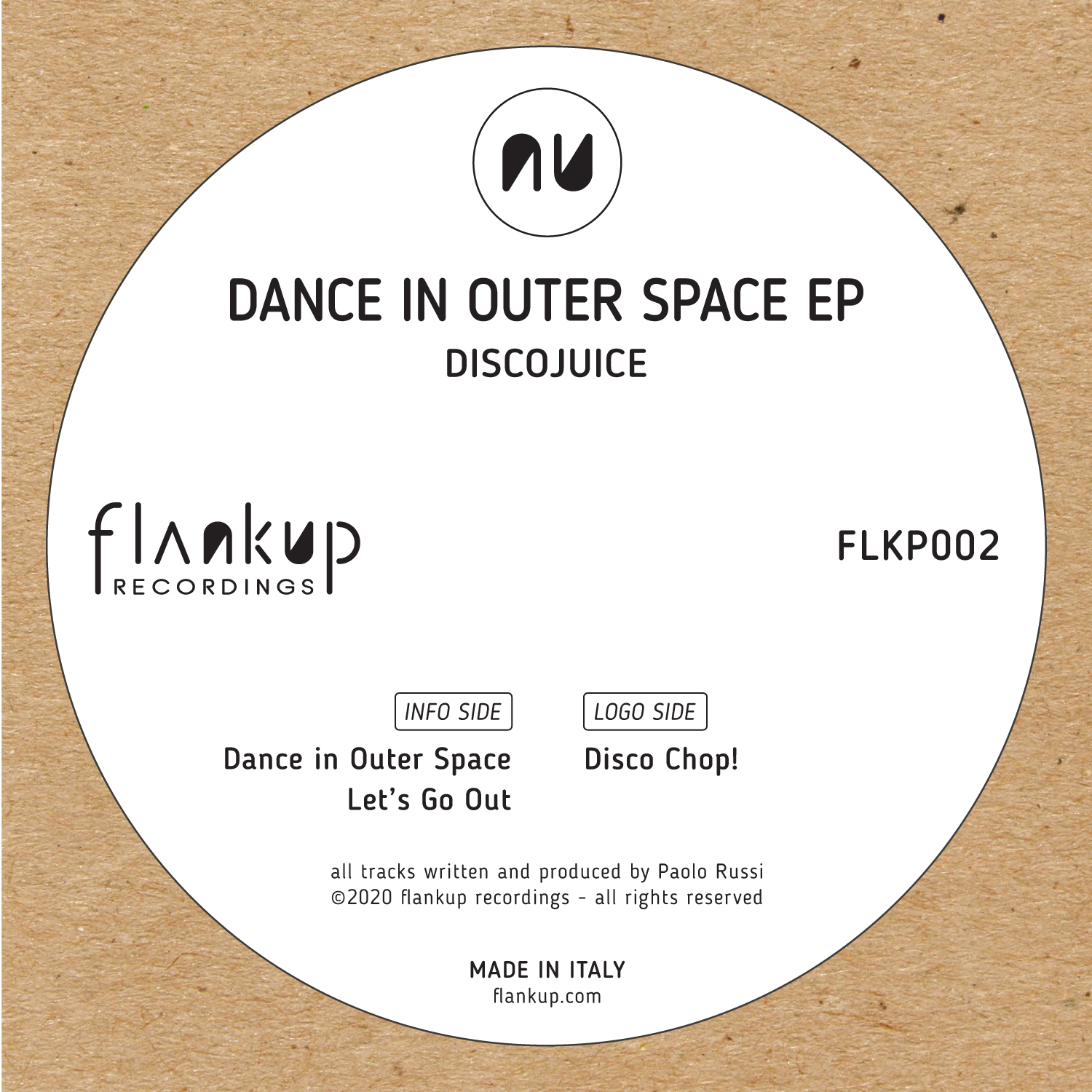 Discojuice - Dance in Outer Space on Flankup Recordings