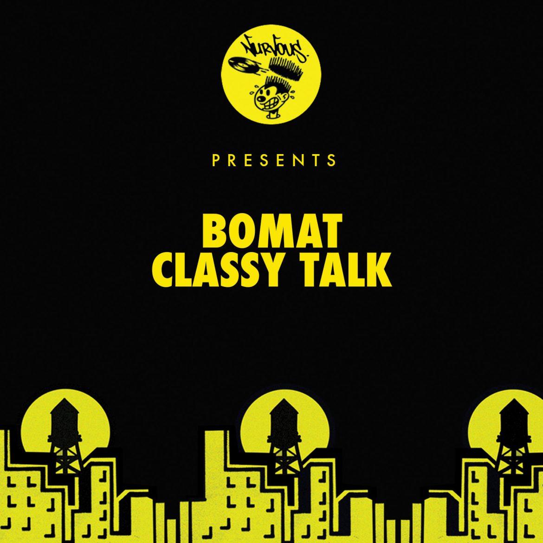 Bomat - Classy Talk