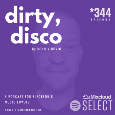 Music Podcast | Dirty Disco 344