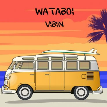 Wataboi - Vibin | Free Download | Music Review