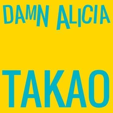 Takao - Damn Alicia!