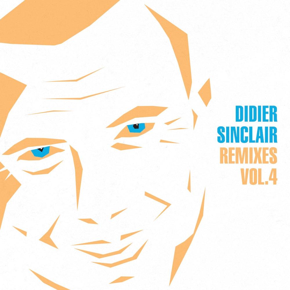 Didier Sinclair Remixes