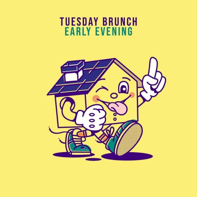 Tuesday Brunch - Early Evening