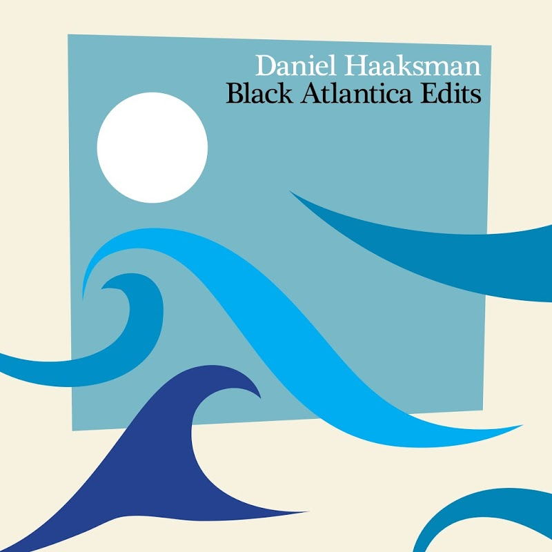 Daniel Haaksman - Black Atlantica Album | BBE Records