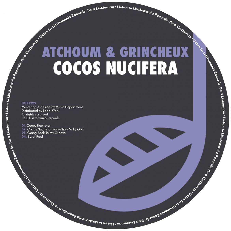 Atchoum & Grincheux - Cocos Nucifera   Lisztomania Records