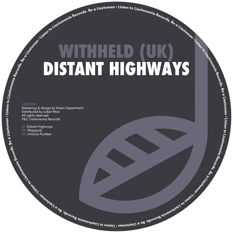 Withheld - Distant Highways | Lisztomania Records