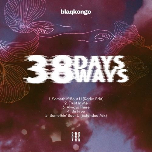 Blaqkongo - 38 ways 38 days | Odd One In