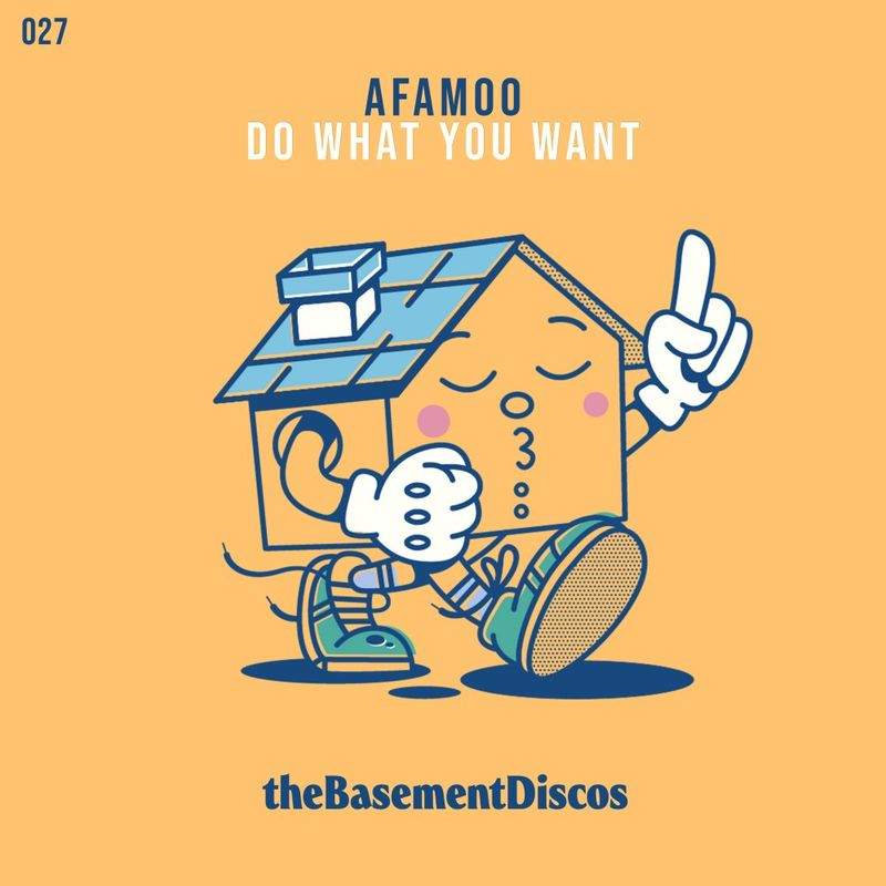 AFAMoo - Do What You Want | theBasement Discos.
