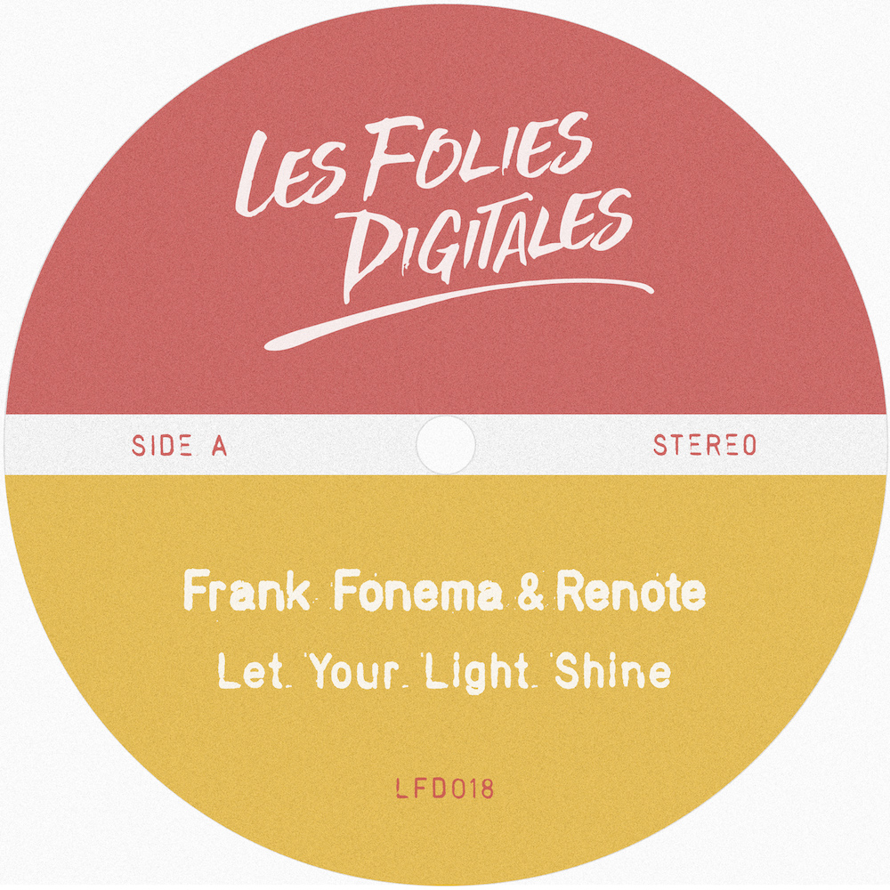 Frank Fonema & Renote - Let Your Light Shine