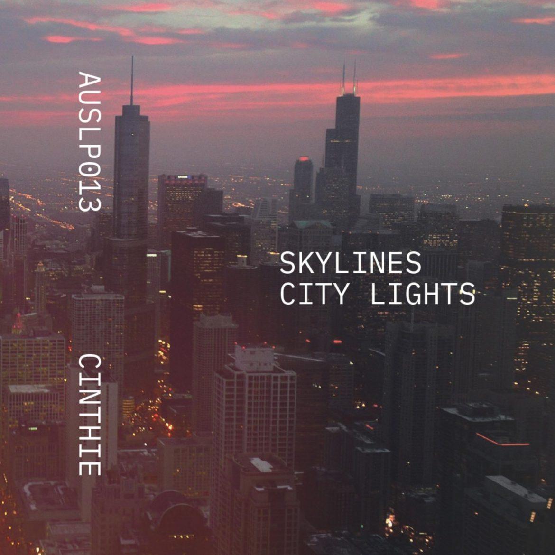 Cinthie - Skylines City Lights | Aus Music.
