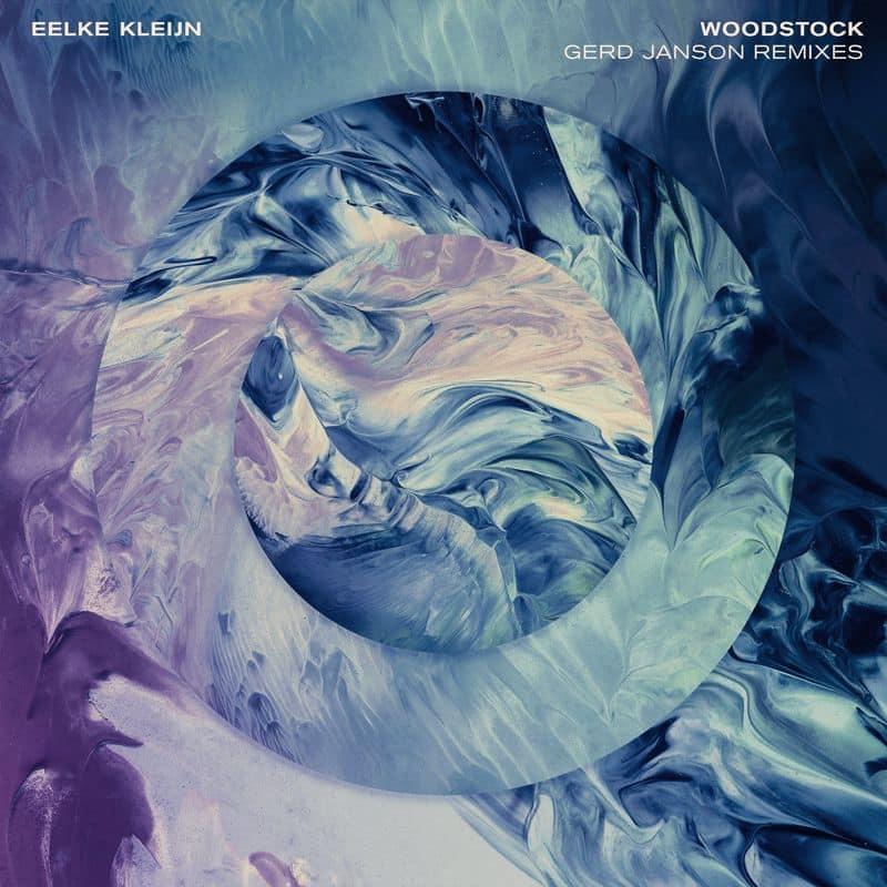 Eelke Kleijn - Woodstock (Gerd Janson Remixes) EP