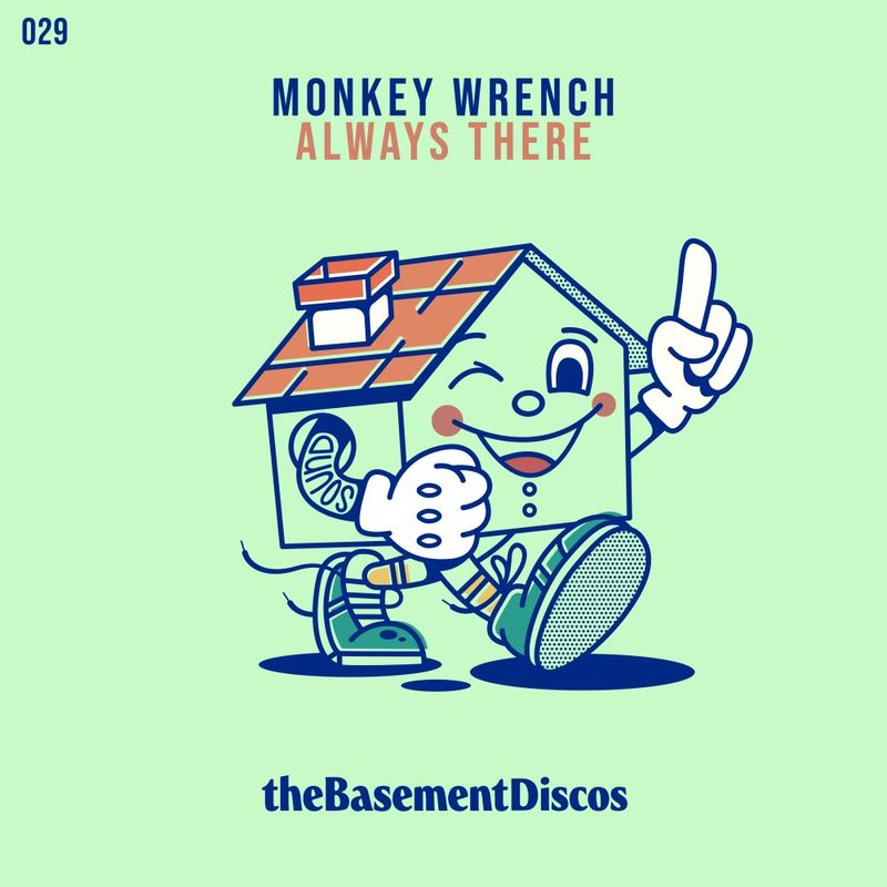 Monkey Wrench - Always There