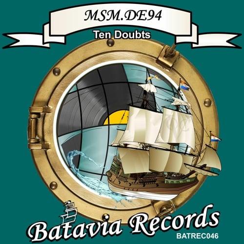 MSM.DE94 - Ten Doubts | Batavia Records | Dirty Disco 371