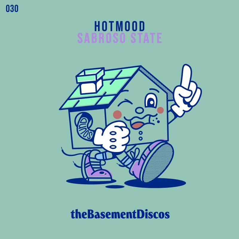 Hotmood - Sabroso State | theBasement Discos