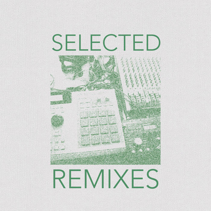 Tilman - Selected Remixes