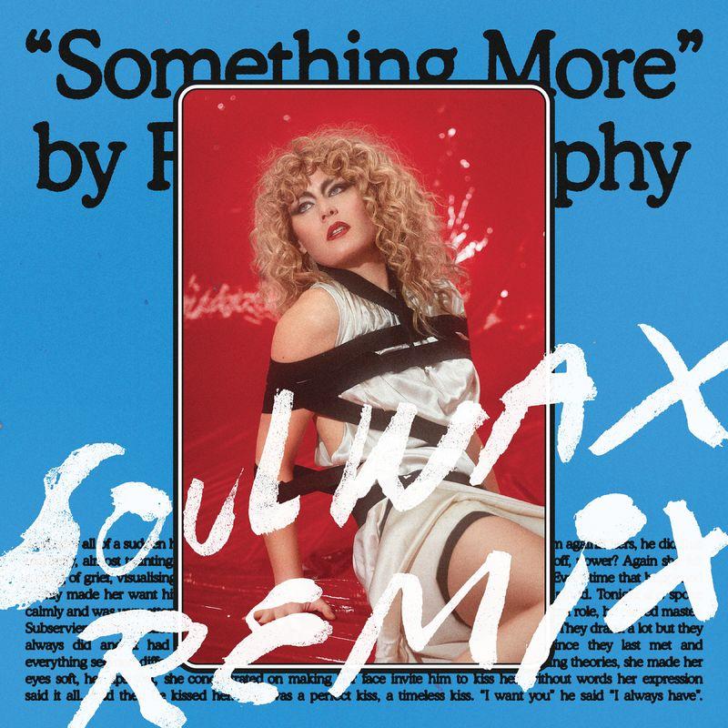 Roisin Murphy - Something More (Soulwax Remix)