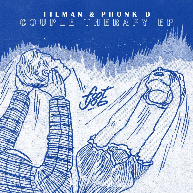 Tilman & Phonk D - Couple Therapy