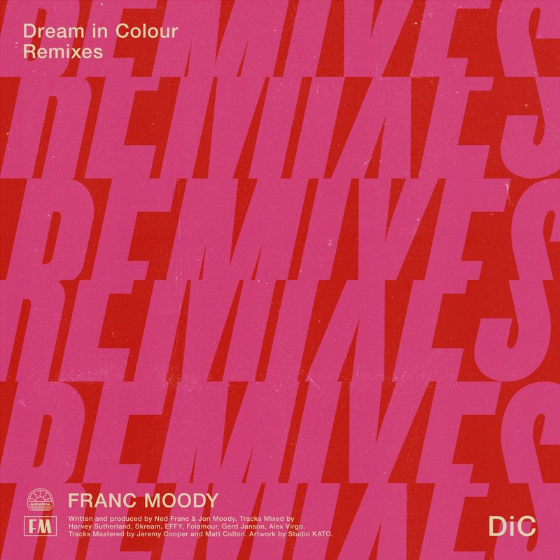 Franc Moody - Dream In Colour Folamour Remix