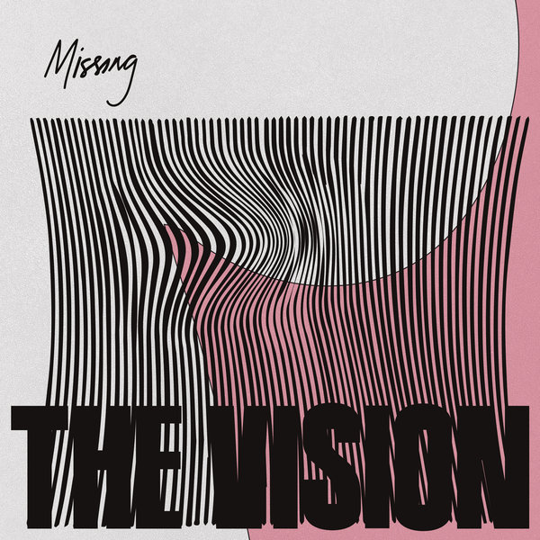 The Vision ft Andreya Triana & ben Westbeech - Missing
